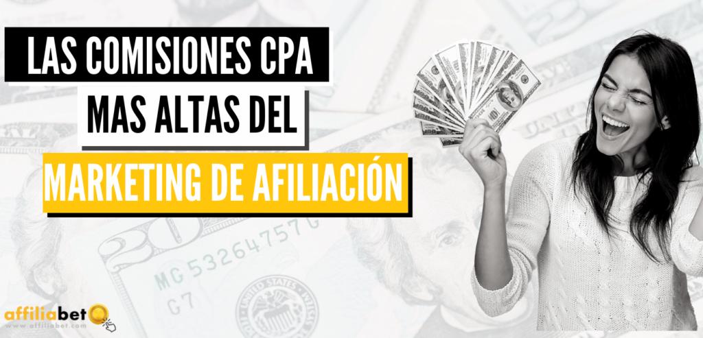 Las comisiones CPA más altas del marketing de afiliación